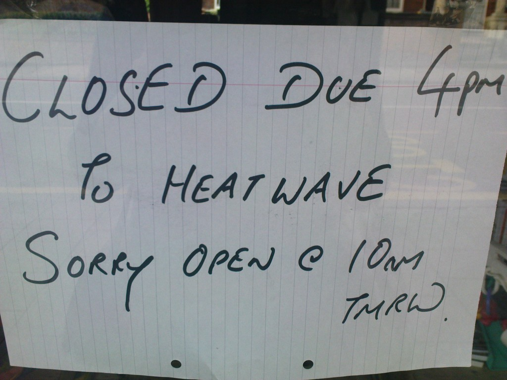 London: A shop closes due to the heatwave