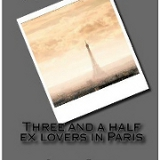 Three and a Half Ex Lovers In Paris