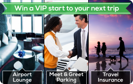 Win A VIP Start To Your Next Trip